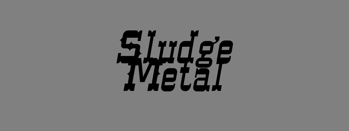 Channel-Sludge-Metal-METAL-unites-2019