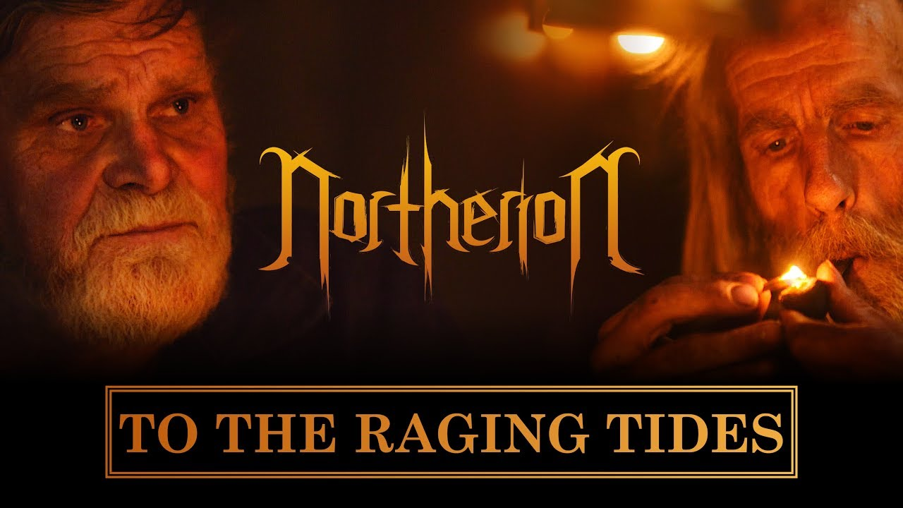 Northerion – To The Raging Tides (OFFICIAL)